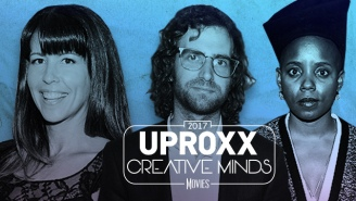UPROXX Creative Minds 2017: Movies