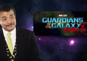 Neil deGrasse Tyson Pokes Holes In 'Guardians Of The Galaxy Vol. 2' And More Of This Summer's Big Films