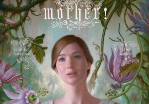 Jennifer Lawrence And Darren Aronofsky Celebrate Mother's Day With A Gruesome Poster For 'mother!'