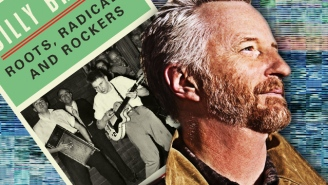 Billy Bragg On Rock's Forgotten Roots Music, Seeing America, And The Momentum For Change