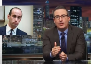 John Oliver Trashes Stephen Miller Amid Mooch Replacement Rumors: He's 'One Of The Most Revolting Humans'