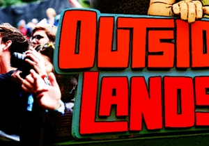 Festival Report Card: Outside Lands Turns San Francisco Into A Fairy-Tale Oaisis