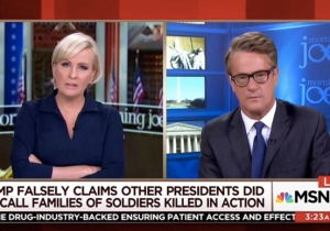 'Morning Joe' Slams Trump's 'Rock Bottom' Claims Of Obama Not Calling Families Of Fallen Soldiers