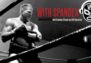 McMahonsplaining, The With Spandex Podcast Episode 9: Jack Swagger