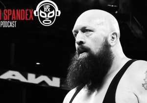 McMahonsplaining, The With Spandex Podcast Episode 22: The Big Show