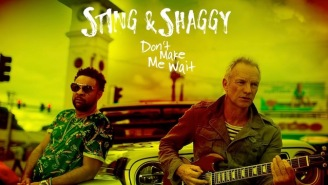 Sting And Shaggy Is Already The Wildest Musical Collaboration Of 2018 And It's Dropping On 4/20