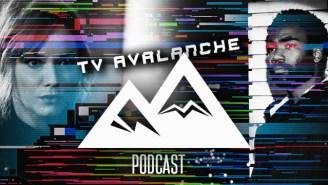 TV Avalanche Podcast, Episode 55: 'Atlanta,' 'Good Girls,' 'McMafia' & More
