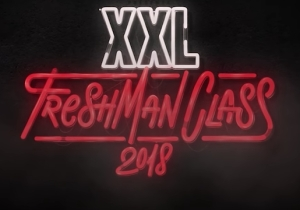 'XXL' Magazine's 2018's Freshman Cover Shines A Light On Some Of Soundcloud Rap's Biggest Stars