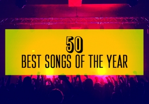The 50 Best Songs Of 2018