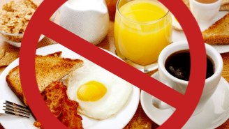 New Science Says That Breakfast Isn't So Great For You After All