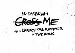 Ed Sheeran Shared His Punchy New Single 'Cross Me' Featuring Chance The Rapper And PnB Rock