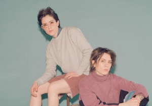 Tegan And Sara Are Revisiting Their High School Songs On The New Album 'Hey, I'm Just Like You'