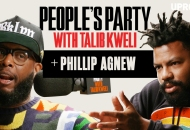 'People's Party With Talib Kweli' Episode 24 -- Phillip Agnew