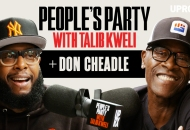 'People's Party With Talib Kweli' Episode 25 -- Don Cheadle
