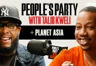 'People's Party With Talib Kweli' Episode 33 -- Planet Asia
