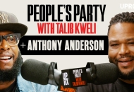 'People's Party With Talib Kweli' Episode 30 -- Anthony Anderson