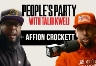 'People's Party With Talib Kweli' Episode 37 -- Affion Crockett