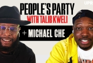 'People's Party With Talib Kweli' Episode 54 -- Michael Che