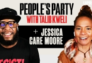 'People's Party With Talib Kweli' Episode 56 -- Jessica Care Moore
