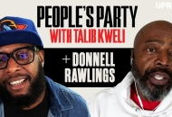 'People's Party With Talib Kweli' Episode 58 -- Donnell Rawlings
