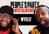 'People's Party With Talib Kweli' Episode 61 -- Wyclef Jean