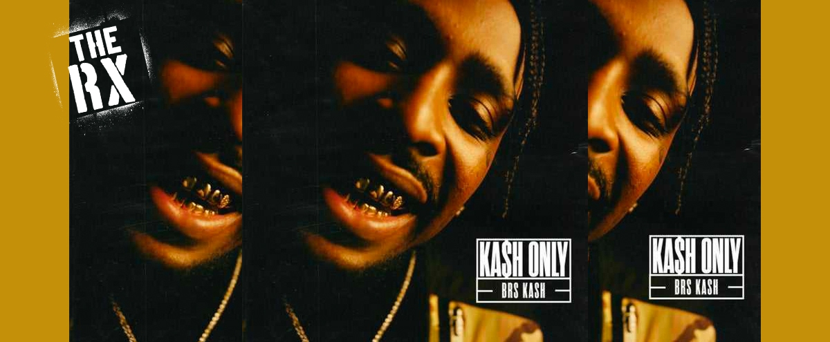 BRS Kash Keeps The Party Going On His Splashy Debut, 'Kash Only'