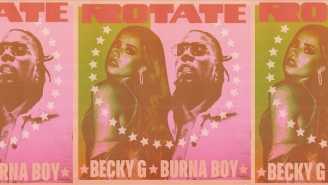 Burna Boy And Becky G Team Up For An International Crossover With 'Rotate'
