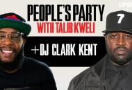 'People's Party With Talib Kweli' Episode 89: DJ Clark Kent