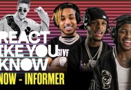 "React Like You Know: Snow's ""Informer"""