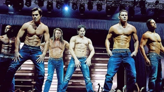 Hold Onto Your Pants, A 'Magic Mike' Reality Series Is Coming Your Way