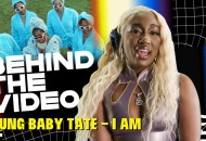 "Behind The Video: Yung Baby Tate's ""I Am"""