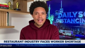 Trevor Noah Has An Idea For How To Deal With America's Restaurant Worker Shortage: Pay Employees A Living Wage