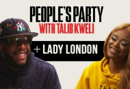 People's Party With Talib Kweli: Lady London