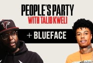 People's Party With Talib Kweli: Blueface