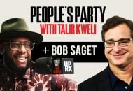 People's Party With Talib Kweli: Bob Saget