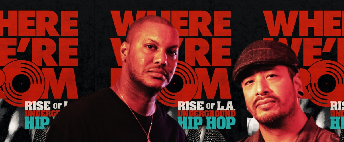 DJ Breeze And DJ Bonds Talk 'Where We're From' And Explain Why Telling The Story Of LA Hip-Hop Is So Vital